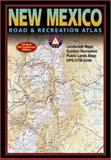 Benchmark New Mexico Road and Recreation Atlas, Rand McNally Staff, 0929591879