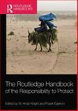 The Routledge Handbook of the Responsibility to Protect, , 1138831875