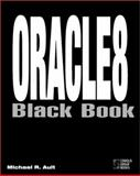 Oracle 8 Black Book, Ault, Michael R., 1576101878