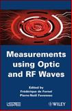 Measurements Using Optic and RF Waves, Fornel, Frédérique de, 1848211872