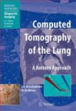 Computed Tomography of the Lung : A Pattern Approach, Verschakelen, Johny A. and De Wever, W., 3540261877