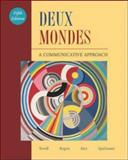 Deux Mondes : A Communicative Approach, Terrell, Tracy D. and Rogers, Mary B., 0072971878