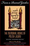 From a Ruined Garden : The Memorial Books of Polish Jewry, , 0253211875