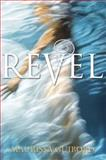 Revel, Maurissa Guibord, 0385741871