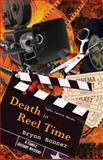 Death in Reel Time, Brynn Bonner, 1451661878