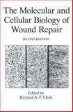 The Molecular and Cellular Biology of Wound Repair, , 1489901876