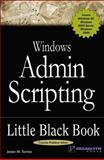 Windows Admin Scripting, Torres, Jesse M., 1932111875