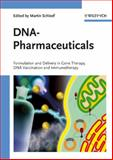 DNA-Pharmaceuticals : Formulation and Delivery in Gene Therapy, DNA Vaccination and Immunotherapy, , 3527311874