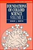 Foundations of Colloid Science, Hunter, Robert J., 0198551878