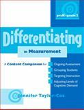Differentiating in Measurement, PreK-Grade 2, Jennifer Taylor-Cox, 0325021872