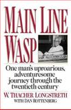 Main Line Wasp, W. Thacher Longstreth and Dan Rottenberg, 0393341879