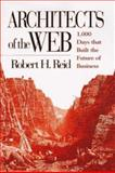 Architects of the Web, Robert H. Reid, 0471171875