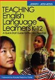 Teaching English Language Learners K-12 : A Quick-Start Guide for the New Teacher, Jesness, Jerry, 0761931872