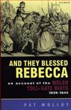 And They Blessed Rebecca, Molloy, Pat, 0863831877
