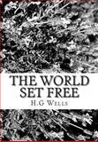 The World Set Free, Herbert Wells Wells, 1480121878