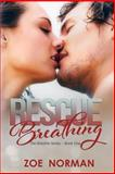 Rescue Breathing, Zoe Norman, 1500221872
