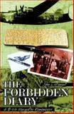The Forbidden Diary : A B-24 Navigator Remembers, Stewart, John L., 0071581871