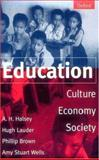 Education : Culture, Economy, and Society, , 0198781873