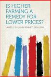 Is Higher Farming a Remedy for Lower Prices?, , 1313891878