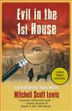 Evil in the First House, Mitchell Scott Lewis, 1464201870