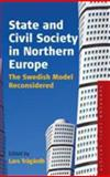 State and Civil Society in Northern Europe : The Swedish Model Reconsidered, , 1845451872