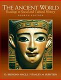 The Ancient World : Readings in Social and Cultural History, Nagle, D. Brendan and Burstein, Stanley M., 0205691870