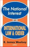The National Interest on International Law and Order, , 0765801876