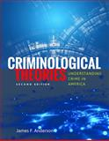 Criminological Theories: Understanding Crime in America, James Anderson, 1449681875
