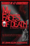 My Faces of Death, John Schwartz, 1500131873