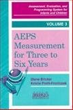 Assessment, Evaluation, and Programming System (AEPS) Measurement for 3 to 6 Years, , 1557661871