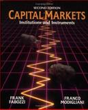 Capital Markets : Institutions and Instruments, Fabozzi, Frank J. and Modigliani, Franco, 0133001873