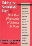 Taking the Naturalistic Turn, or How Real Philosophy of Science Is Done, , 0226091872