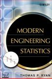 Modern Engineering Statistics, Ryan, Thomas P., 0470081872