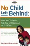No Child Left Behind, Drew Johnson and Cynthia Johnson, 0743251873