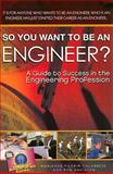 So You Want to Be an Engineer?, Marianne P. Calabrese and Ron Davidson, 0883911876