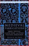Medieval Fabrications 9781403961877