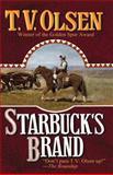Starbuck's Brand, T. V. Olsen, 1477841873