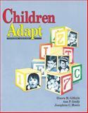 Children Adapt : A Theory of Sensorimotor-Sensory Development, Gilfoyle, Elnora M. and Grady, Ann P., 1556421877