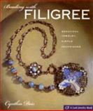 Beading with Filigree, Cynthia Deis, 1600591876