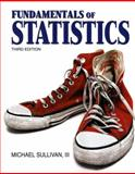 Fundamentals of Statistics, Sullivan, 0321641876