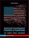 American Government : Power and Purpose, Lowi, Theodore J. and Ginsberg, Benjamin, 0393921875