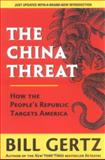 The China Threat, Bill Gertz, 0895261871