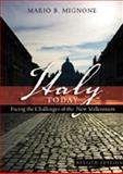 Italy Today : Facing the Challenges of the New Millennium Revised Edition, Mignone, Mario B., 1433101874