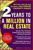 2 Years to a Million in Real Estate, Martinez, Matthew A., 0071471871