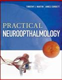 Practical Neuroophthalmology, Martin, Timothy and Corbett, James, 0071781870