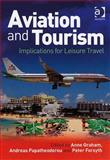 Aviation and Tourism : Implications for Leisure Travel, , 0754671879