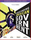 Understanding American Government - No Separate Policy Chapter, Welch, Susan and Gruhl, John, 1111341877