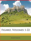 Figaro, Anonymous and Anonymous, 1147081875