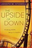 The Upside of Down, Joseph M. Stowell, 1572931876
