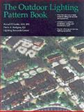 Outdoor Lighting Pattern Book, Lighting Research Center Staff and Leslie, Russell P., 0070371881